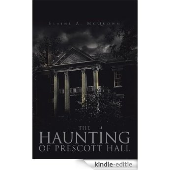 The Haunting of Prescott Hall (English Edition) [Kindle-editie]