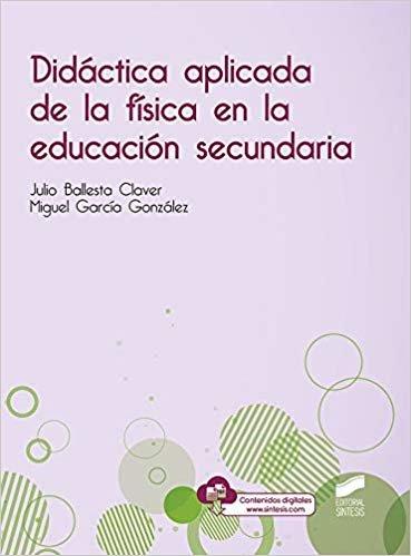 Didáctica aplicada De La física en La Educación Secundaria: 29