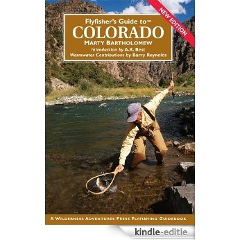 Flyfisher's Guide to Colorado (English Edition) [Kindle-editie]
