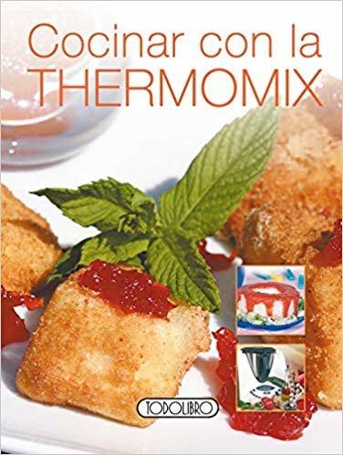 Cocinar con la Thermomix© (Miniprácticos)