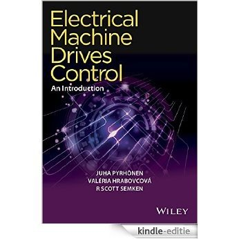 Electrical Machine Drives Control: An Introduction [Kindle-editie]