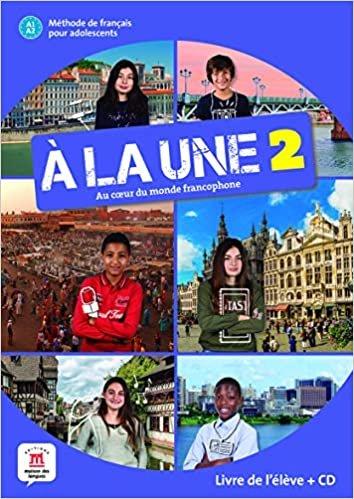 À la une - Livre de L'élève + CD - A1-A2: Livre de l'eleve + CD audio 2 (A1-A2)