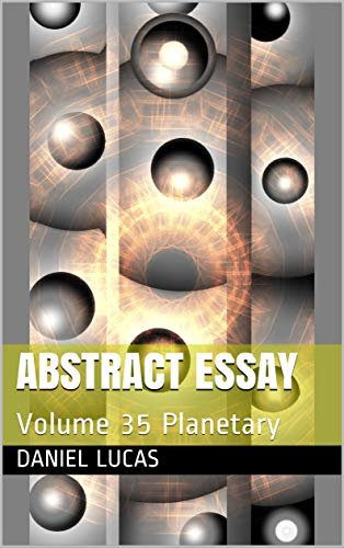 Abstract Essay: Volume 35 Planetary (English Edition)