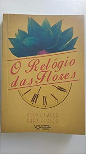 O Relógio das Flores