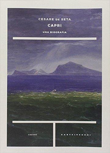 Capri: una biografia