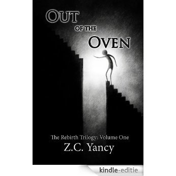 Out of the Oven (Rebirth Book 1) (English Edition) [Kindle-editie]