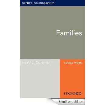 Families: Oxford Bibliographies Online Research Guide (Oxford Bibliographies Online Research Guides) [Kindle-editie]