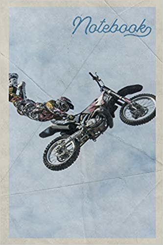 Notebook: Freestyle Motocross Riders Useful Composition Book Journal Diary for Men, Women, Teen & Kids Vintage Retro Design for Dirt Bike Racing Fans
