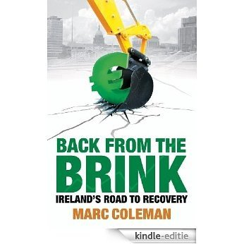 Back From The Brink: Ireland's Road to Recovery [Kindle-editie]