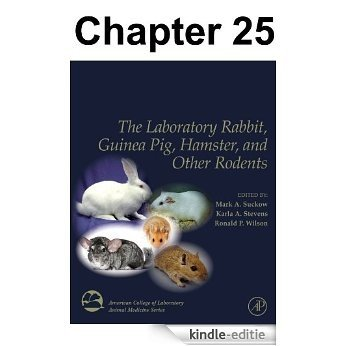 Chapter 025, Guinea Pigs as Experimental Models (American College of Laboratory Animal Medicine) [Kindle-editie]