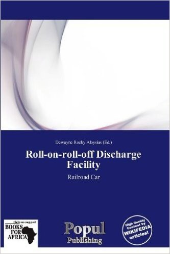 Roll-On-Roll-Off Discharge Facility