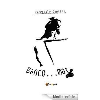 Banco...mat [Kindle-editie]
