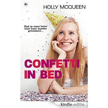 Confetti in bed [Kindle-editie]