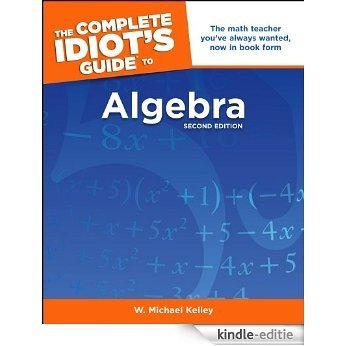 The Complete Idiot's Guide to Algebra, 2nd Edition (Idiot's Guides) [Kindle-editie] beoordelingen