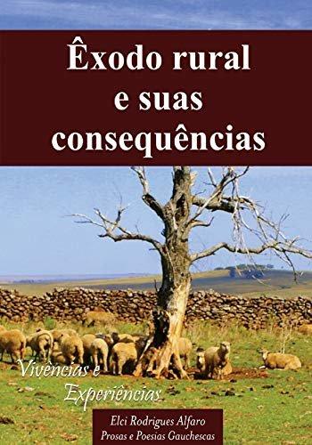Êxodo rural e suas consequências: Vivências e experiências