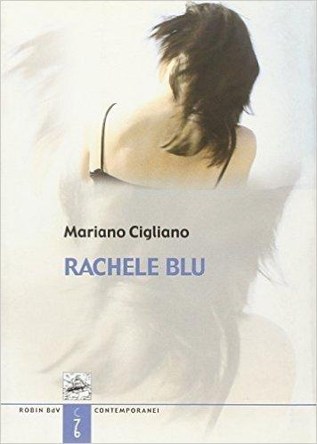 Rachele blu. La più lunga lettera d'amore