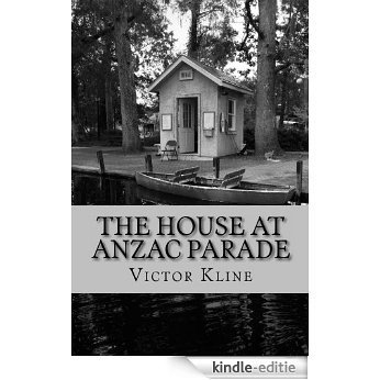The House at Anzac Parade (English Edition) [Kindle-editie]