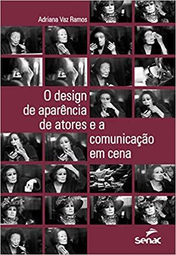 O design de aparência de atores e a comunicação em cena