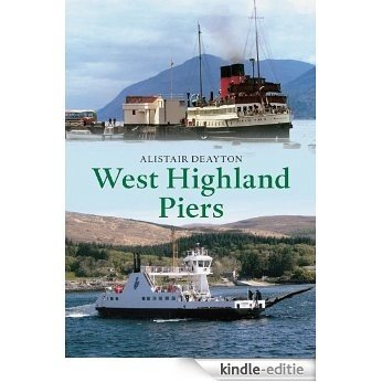 West Highland Piers (English Edition) [Kindle-editie]