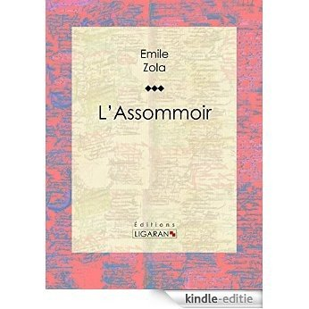 L'Assommoir (French Edition) [Kindle-editie]