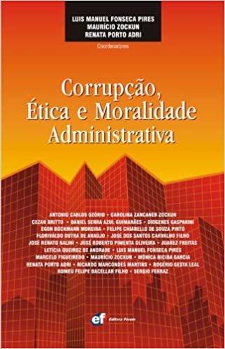 Corrupção ética e moralidade administrativa