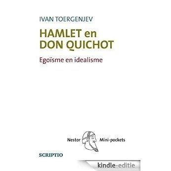 Hamlet en Don Quichot [Kindle-editie]