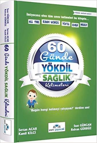 60 Günde YÖKDİL Sağlık Kelimeleri: İhtiyacınız olan tüm sınav kelimeleri bu kitapta...