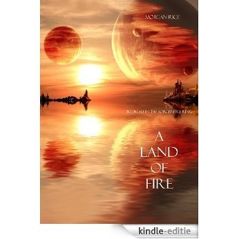 A Land of Fire (Book #12 in the Sorcerer's Ring) (English Edition) [Kindle-editie]