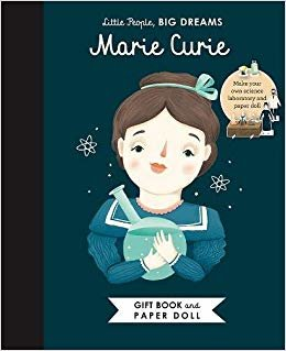 Little People, Big Dreams: Marie Curie Book and Paper Doll Gift Edition Set