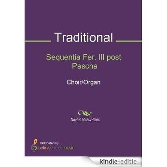 Sequentia Fer. III post Pascha - Score [Kindle-editie]