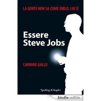Essere Steve Jobs (Varia. Economia) (Italian Edition) [Kindle-editie]