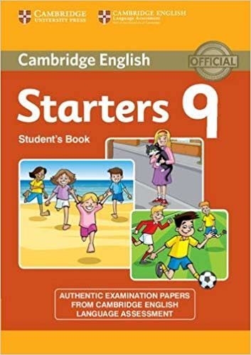 Cambridge young learners english tests. Movers. Per la Scuola media: Cambridge English Young Learners 9 Starters Student's Book: Authentic Examination Papers from Cambridge English Language Assessment