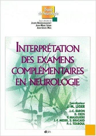 Interpretation des examens complementaires en neurologie