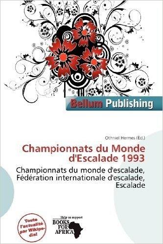 Championnats Du Monde D'Escalade 1993