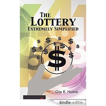 The Lottery Extremely Simplified (English Edition) [Kindle-editie]