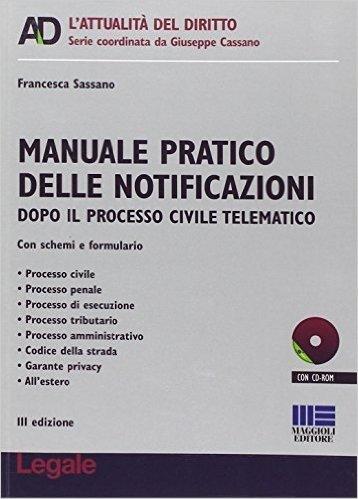 Manuale pratico delle notificazioni. Con CD-ROM
