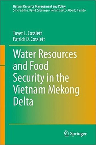 Water Resources and Food Security in the Vietnam Mekong Delta (Natural Resource Management and Policy)
