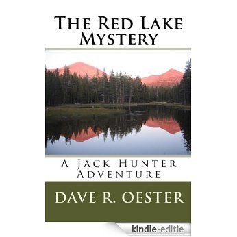 The Red Lake Mystery (English Edition) [Kindle-editie]