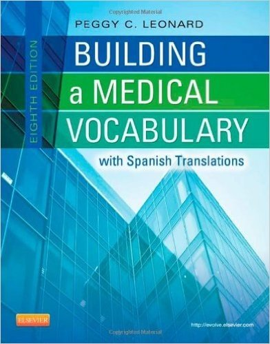 Building a Medical Vocabulary: with Spanish Translations, 8e コメント