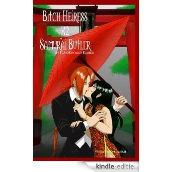 Bitch Heiress X2 Samurai Butler (Bitch Heiress X Samurai Butler) (English Edition) [Kindle-editie]