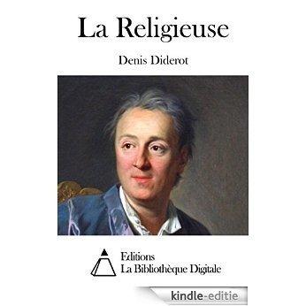 La Religieuse (French Edition) [Kindle-editie]