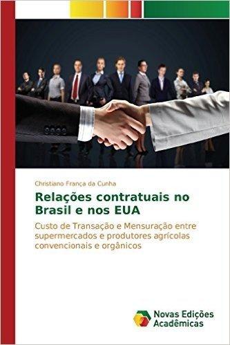 Relacoes Contratuais No Brasil E Nos Eua