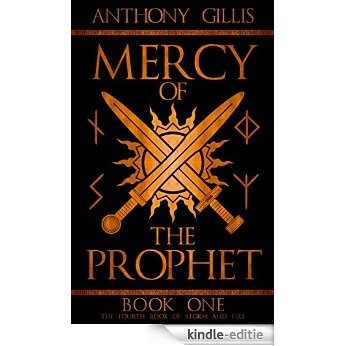 Mercy of the Prophet: Book One (Storm and Fire 4) (English Edition) [Kindle-editie]