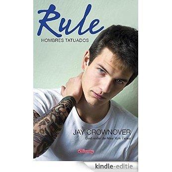 Rule (Hombres Tatuados) [Kindle-editie]
