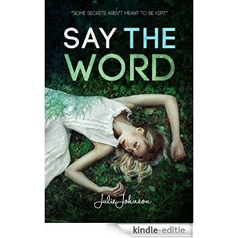 Say the Word (English Edition) [Kindle-editie]