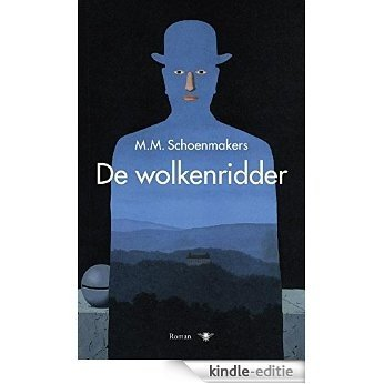 De wolkenridder [Kindle-editie]