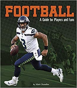 Football: A Guide for Players and Fans (Sports Zone)