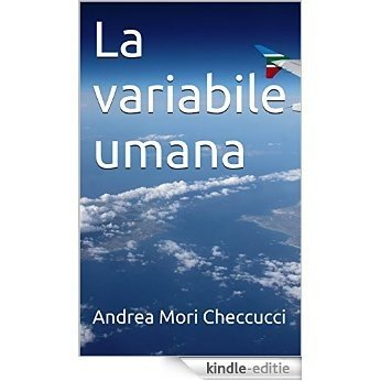 La variabile umana (Italian Edition) [Kindle-editie]