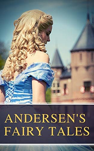 Andersen's Fairy Tales (English Edition)