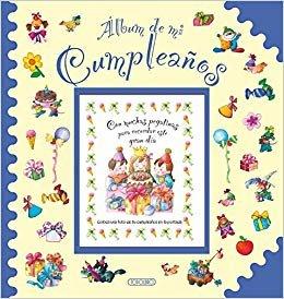 Álbum de mi cumpleaños (Fotos y recuerdos)